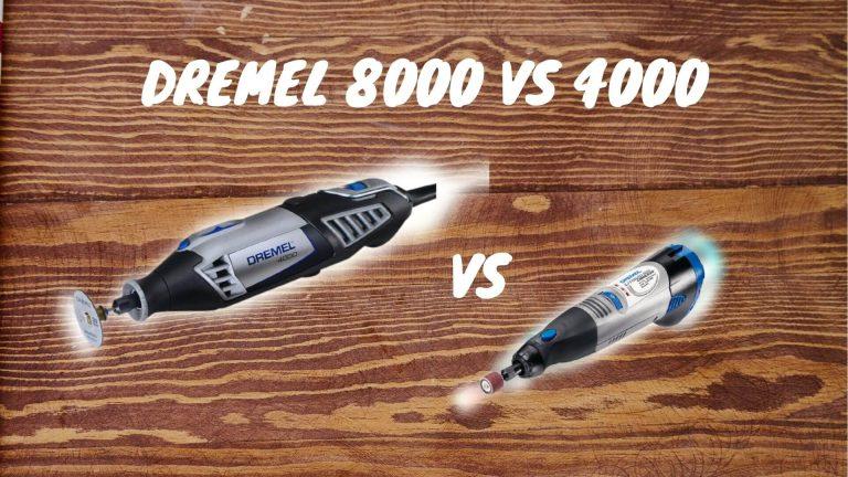 dremel 8000 vs 4000